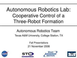 Autonomous Robotics Lab: Cooperative Control of a  Three-Robot Formation