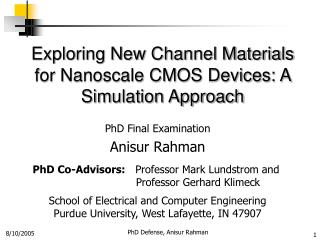 Exploring New Channel Materials for Nanoscale CMOS Devices: A Simulation Approach
