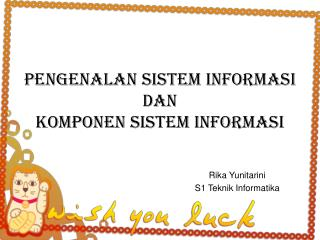 Pengenalan Sistem Informasi dan Komponen Sistem Informasi