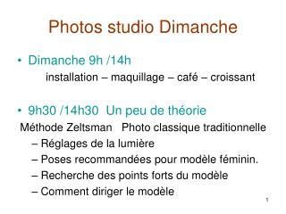 Photos studio Dimanche