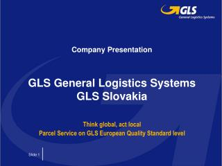 Company Presentation   GLS General Logistics Systems GLS Slovakia