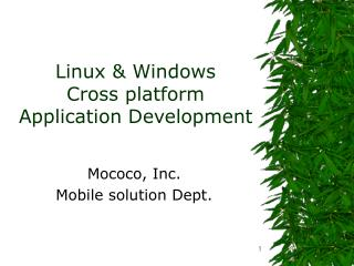 Linux & Windows Cross platform Application Development