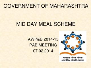 GOVERNMENT OF MAHARASHTRA MID DAY MEAL SCHEME