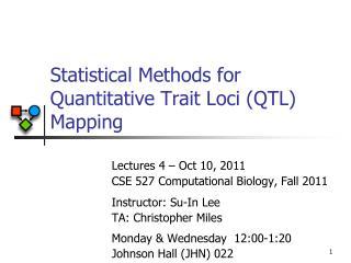 Statistical Methods for Quantitative Trait Loci (QTL) Mapping