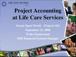 Project Accounting at Life Care Services