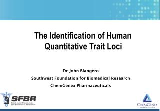 The Identification of Human  Quantitative Trait Loci