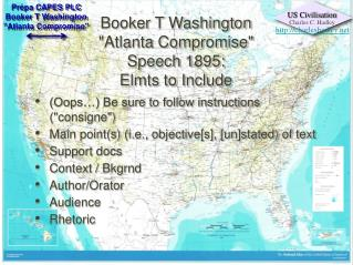 "Booker T Washington ""Atlanta Compromise"" Speech 1895: Elmts to Include"