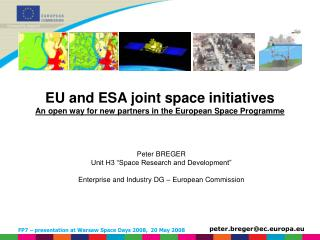 EU and ESA joint space initiatives An open way for new partners in the European Space Programme