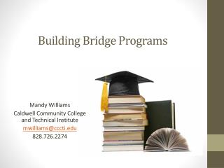 Building Bridge Programs