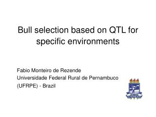Bull selection based on QTL for specific environments
