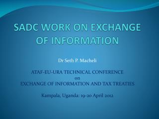 SADC WORK ON EXCHANGE OF INFORMATION