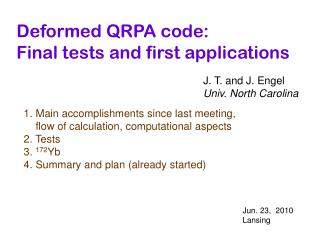 Deformed QRPA code: Final tests and first applications