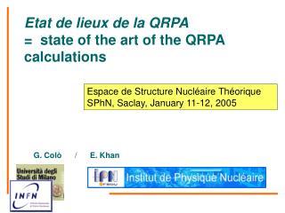 Etat de lieux de la QRPA                         =  state of the art of the QRPA calculations