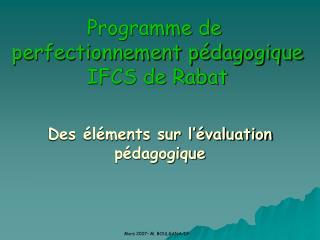 Programme de  perfectionnement p�dagogique IFCS de Rabat