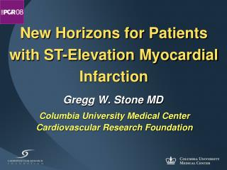 New Horizons for Patients with ST-Elevation Myocardial Infarction