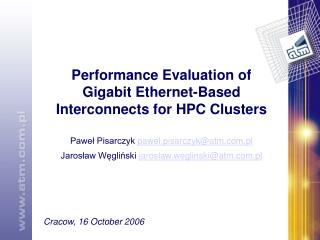Performance Evaluation of Gigabit Ethernet-Based Interconnects for HPC Clusters