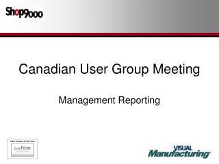 Canadian User Group Meeting