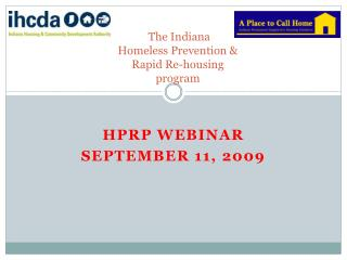 The Indiana Homeless Prevention & Rapid Re-housing program