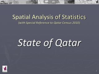 Spatial Analysis of Statistics (with Special Reference to Qatar Census 2010)