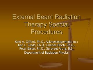 External Beam Radiation Therapy Special Procedures