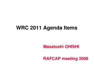 WRC 2011 Agenda Items