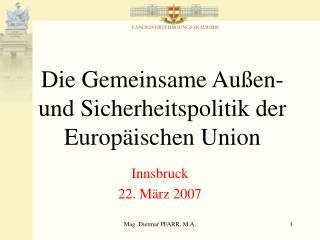 Die Gemeinsame Au�en- und Sicherheitspolitik der Europ�ischen Union
