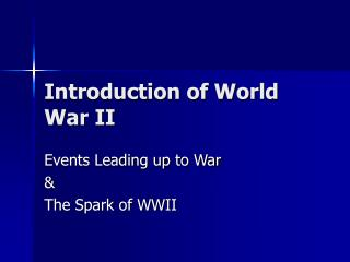 Introduction of World War II