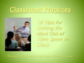 Classroom Practices