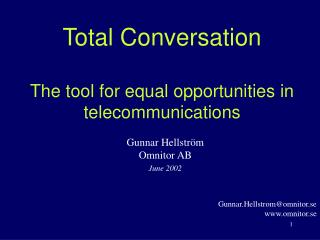 Total Conversation The tool for equal opportunities in telecommunications