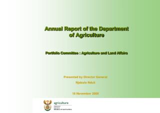 Annual Report of the Department of Agriculture Portfolio Committee : Agriculture and Land Affairs