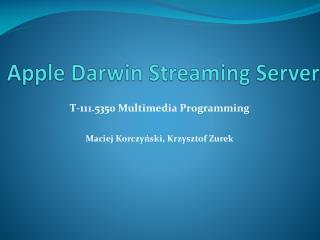 Apple Darwin Streaming Server