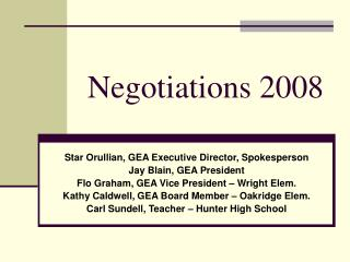 Negotiations 2008
