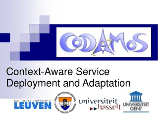 Context-Aware Service Deployment and Adaptation
