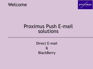 Proximus Push E-mail solutions