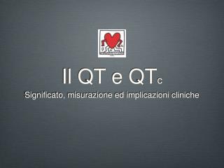Il QT e QT c