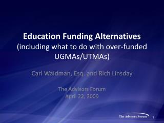 Education Funding Alternatives (including what to do with over-funded UGMAs/UTMAs)