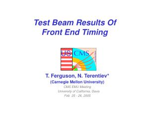 Test Beam Results Of Front End Timing