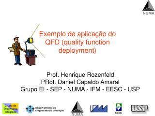 Exemplo de aplica��o do QFD (quality function deployment)