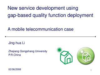 Jing-hua Li  Zhejiang Gongshang University P.R.China 02/06/2008