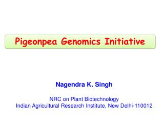 Nagendra K. Singh NRC on Plant Biotechnology