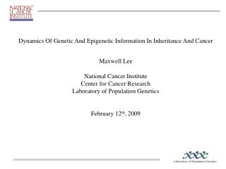 Dynamics Of Genetic And Epigenetic Information In Inheritance And Cancer Maxwell Lee