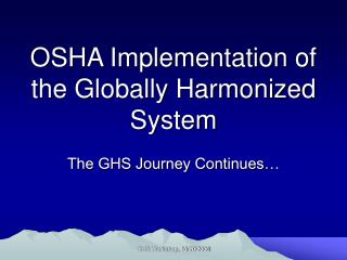 OSHA Implementation of the Globally Harmonized System