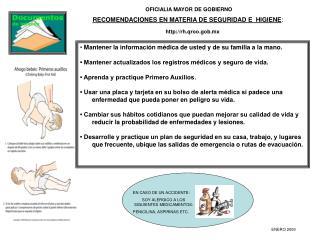 •  Mantener la información médica de usted y de su familia a la mano.