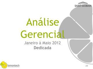 Janeiro à Maio 2012 Dedicada
