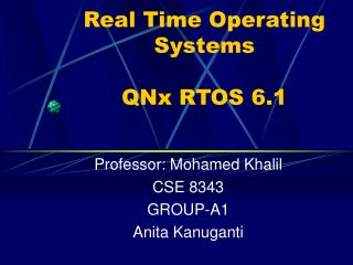 Real Time Operating Systems QNx RTOS 6.1