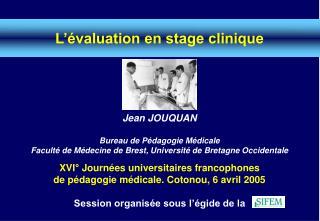 L'évaluation en stage clinique