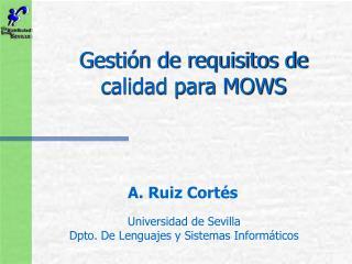 Gestión de requisitos de calidad para MOWS