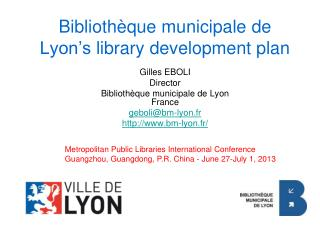 Biblioth�que municipale de Lyon�s  library development plan
