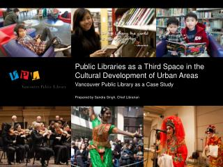 Public Libraries as a Third Space in the Cultural Development of Urban Areas