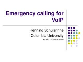 Emergency calling for VoIP